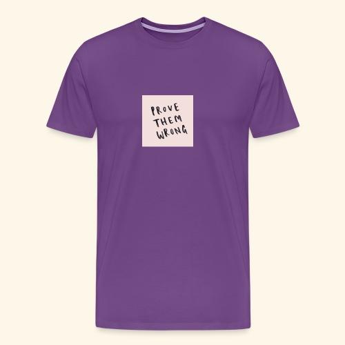 show em what you about - Men's Premium T-Shirt