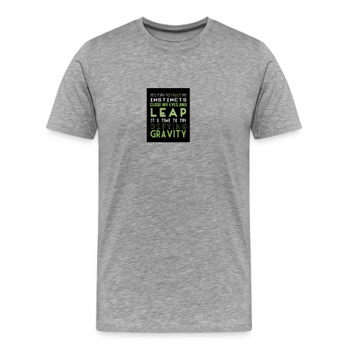 Defying Gravity - Men's Premium T-Shirt