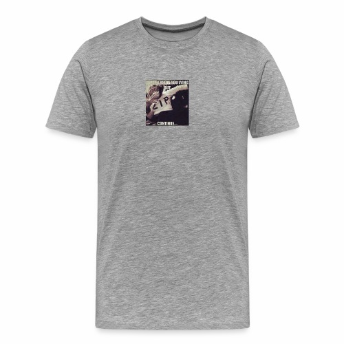 SAY WHAT! - Men's Premium T-Shirt