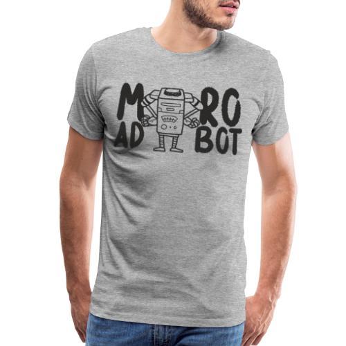 mad robot - Men's Premium T-Shirt