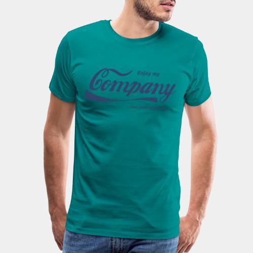 enjoy company feel good together - Men's Premium T-Shirt