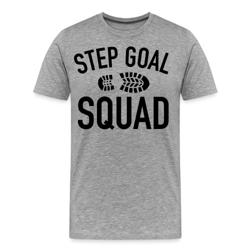 Step Goal Squad Shirt 1 - Men's Premium T-Shirt