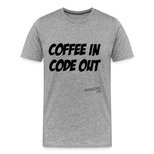 Coffee in (black) - Men's Premium T-Shirt