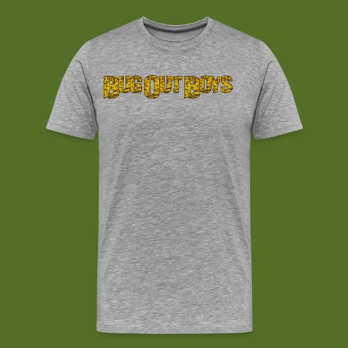 Bug Out Boys - Men's Premium T-Shirt