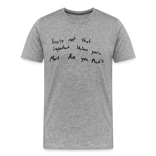 areyoumort png - Men's Premium T-Shirt