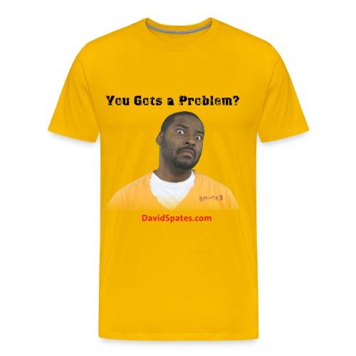 problem - Men's Premium T-Shirt