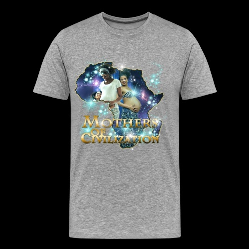 Mothers of Civilization - Men's Premium T-Shirt