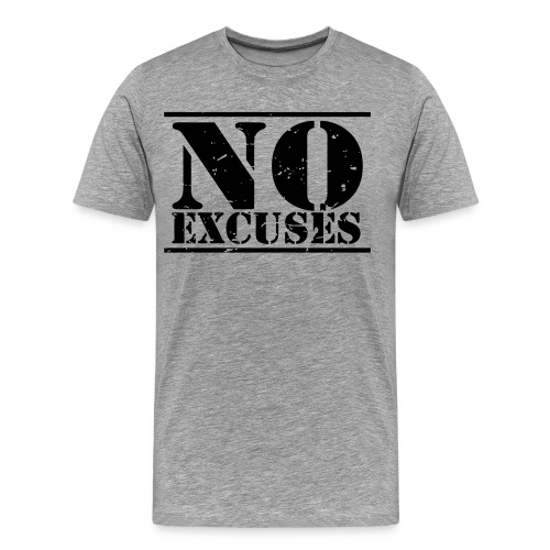 No Excuses training - Men's Premium T-Shirt