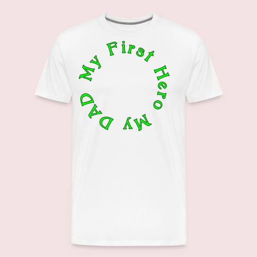 HAPPY FATHER'S DAY - Men's Premium T-Shirt
