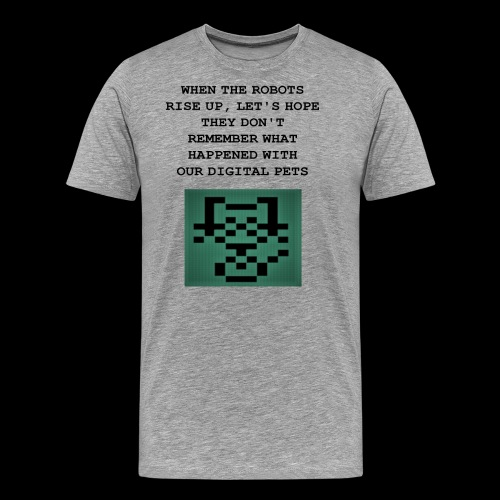 Funny Digital Pet Graphic - Men's Premium T-Shirt