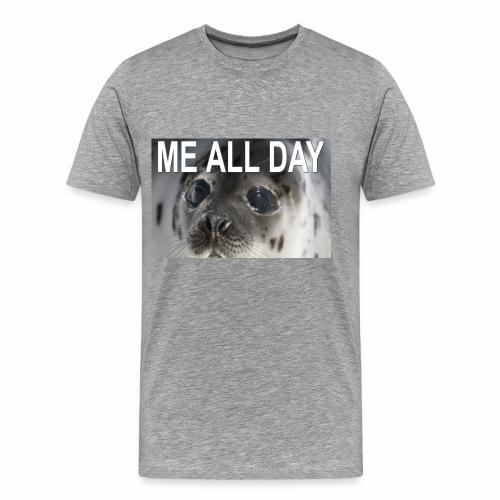 ME ALL DAY - Men's Premium T-Shirt