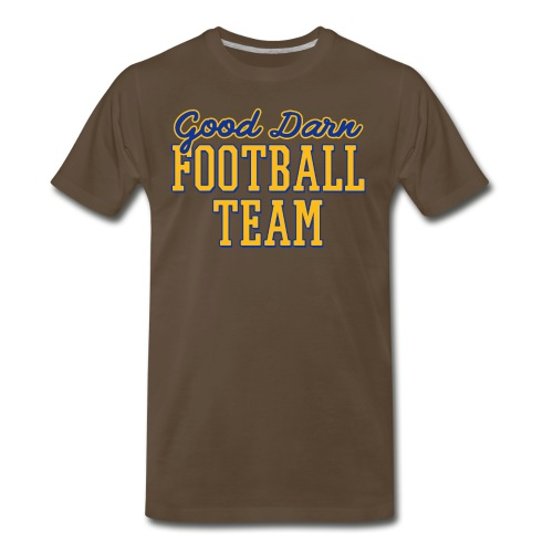 Good Darn Football Team - Men's Premium T-Shirt