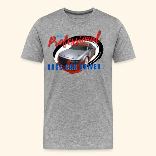 Semi-professional pretend GT3 driver - Men's Premium T-Shirt