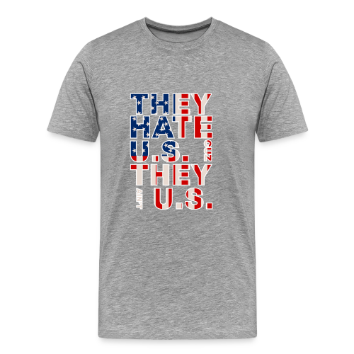 They Ain't Us - Men's Premium T-Shirt
