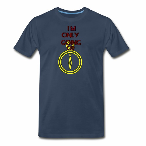 Im only going up - Men's Premium T-Shirt