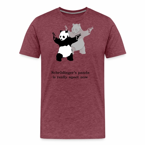 Schrödinger's panda is really upset now - Men's Premium T-Shirt