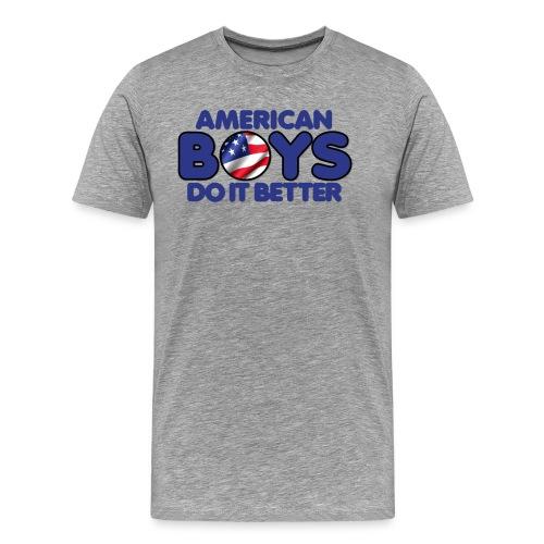 2020 Boys Do It Better 03 American - Men's Premium T-Shirt