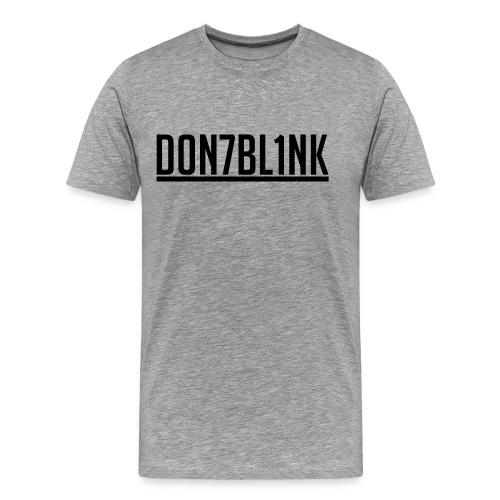 d0n7bl1nk logo - Men's Premium T-Shirt