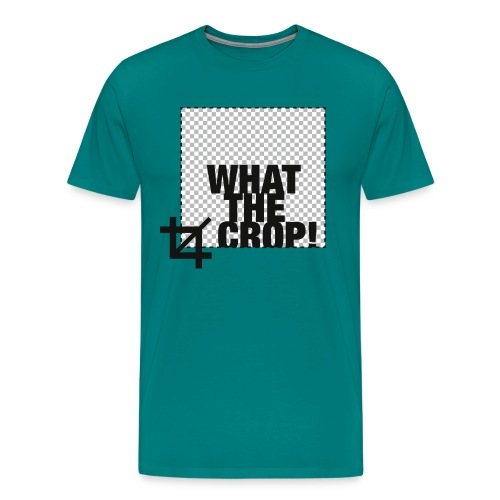 What the Crop! - Men's Premium T-Shirt