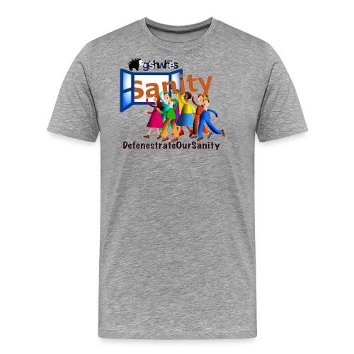 Defenestrate Our Sanity - Men's Premium T-Shirt