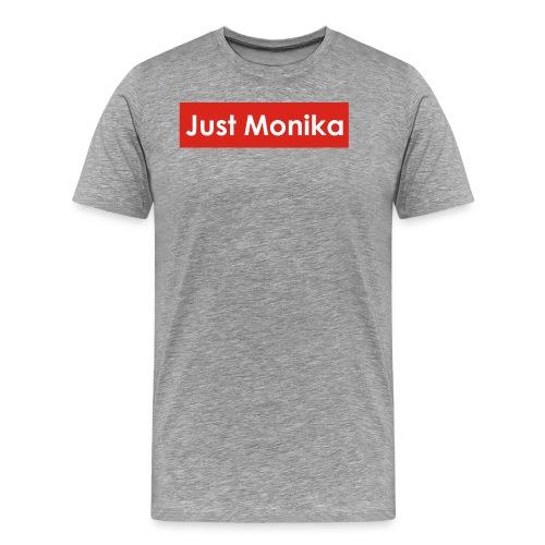 Just Monika - Men's Premium T-Shirt