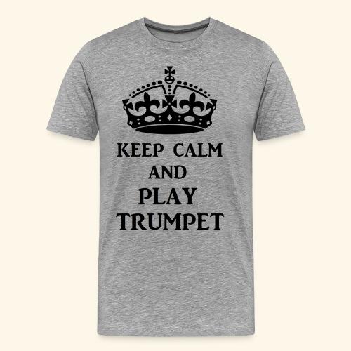 keep calm play trumpet bl - Men's Premium T-Shirt