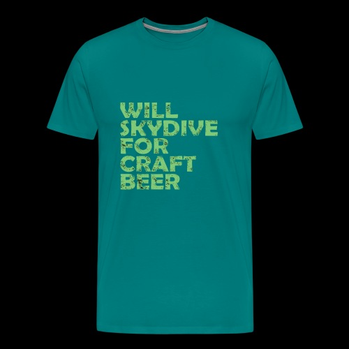 skydive for craft beer - Men's Premium T-Shirt