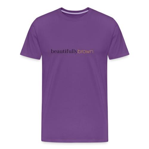 beautifullybrown - Men's Premium T-Shirt
