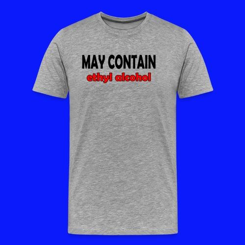 alcohol Funny T-shirt - Men's Premium T-Shirt