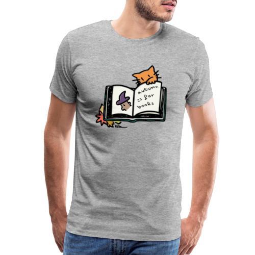 Autumn is for Books - Men's Premium T-Shirt