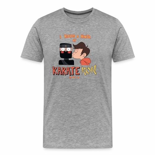 I Kissed a Ninja at KarateKon - Men's Premium T-Shirt