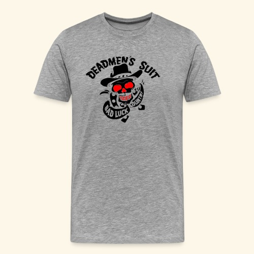 Deadmen's Suit Bad Luck#Skull - Men's Premium T-Shirt