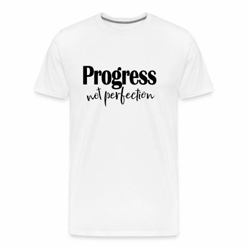 Progress not perfection - Men's Premium T-Shirt