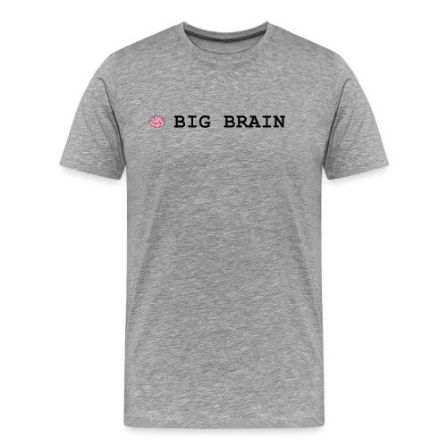 Big Brain - Men's Premium T-Shirt