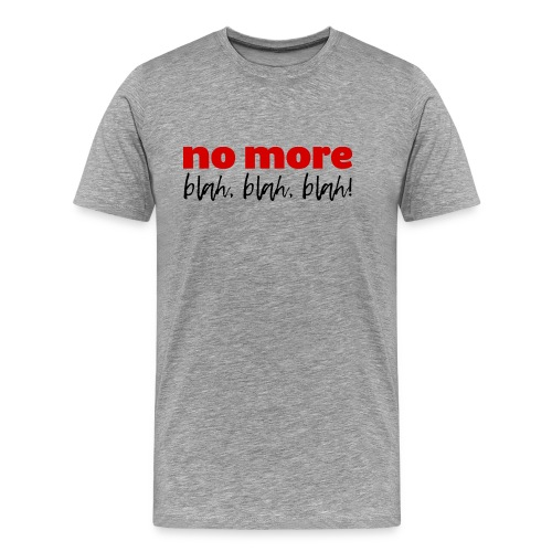 A Cool Quote in Red and Black Letters - Men's Premium T-Shirt