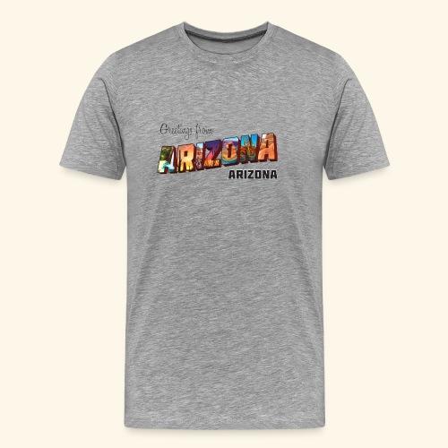 Greetings from Arizona - Men's Premium T-Shirt