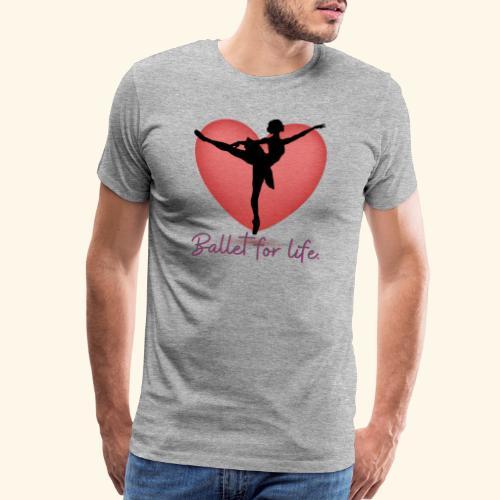 Ballet for life - Men's Premium T-Shirt