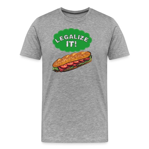 Legalize It! - Men's Premium T-Shirt