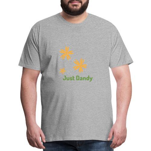 Just Dandy - Men's Premium T-Shirt