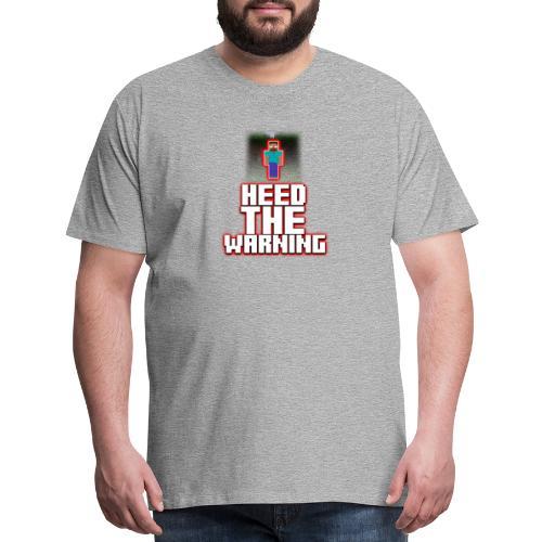 Heed The Warning #HerobrineMovie - Men's Premium T-Shirt