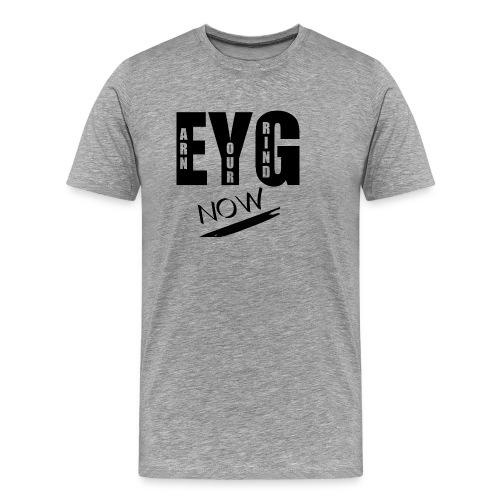 eygnow - Men's Premium T-Shirt