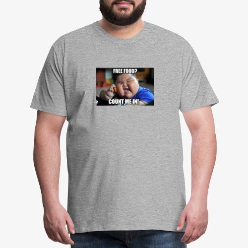 Free Food Count me in! - Men's Premium T-Shirt