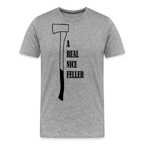 A Real Nice Feller - Men's Premium T-Shirt