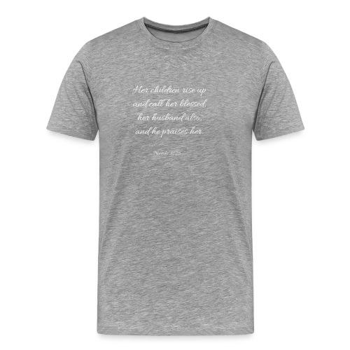Mom Proverbs 31:28 - Men's Premium T-Shirt