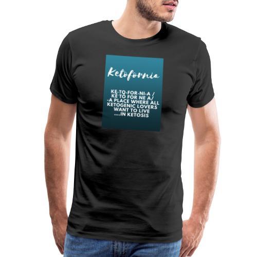 Ketofornia - Men's Premium T-Shirt
