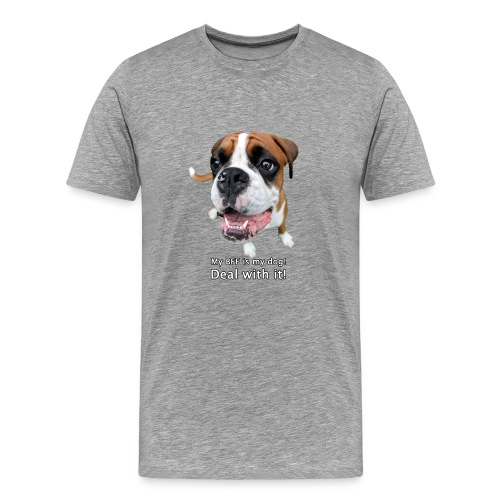 My BFF is my dog deal with it - Men's Premium T-Shirt