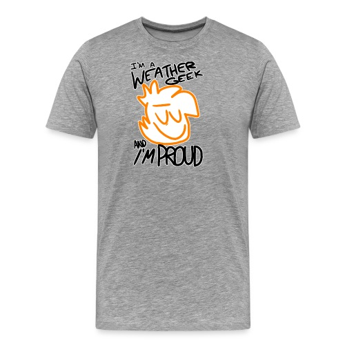I'm A Weather Geek Week And I'm Proud - Men's Premium T-Shirt