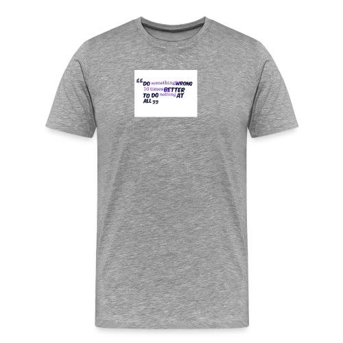 Do something better - Men's Premium T-Shirt