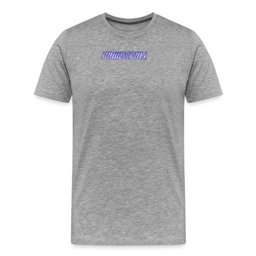 POWERFULL - Men's Premium T-Shirt