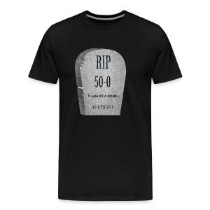 It was all a dream..: RIP Funny Tombstone - Men's Premium T-Shirt